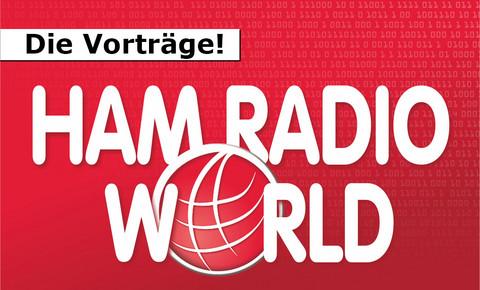 Vorträge der HAM RADIO World 2021